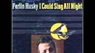 Ferlin Husky- There Goes My Everything