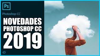 Novedades Adobe Photoshop CC 2019
