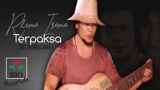 Rhoma Irama - #Terpaksa  Original Soundtrack Berkelana 1