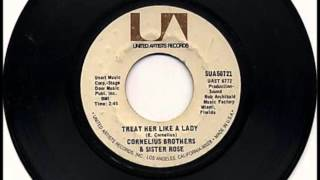 Treat Her Like A Lady , Cornelius Brothers & Sister Rose , 1971 Vinyl 45RPM