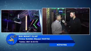 RIO NIGHT CLUP - KÜTAHYA