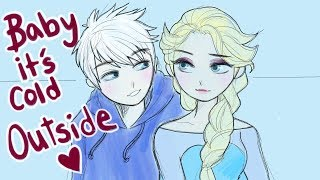Baby It's Cold Outside Animatic // (Jack Frost & Elsa)