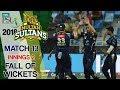 watch Multan SultansFall Of Wickets   Multan Sultans Vs Quetta Gladiators  Mat 13   3rd Mar HBL PSL 2018