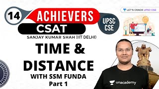 UPSC CSE Achievers | Time & Distance | With SSM FUNDA | Part 1 | UPSC CSE/IAS 2021/22  #csat #upsc