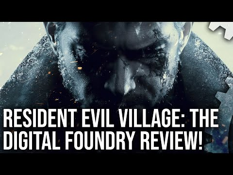Resident Evil Village: The Digital Foundry Tech Review + PS5, Xbox Series X|S Analysis! de Resident Evil Village