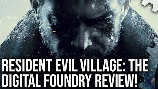 Resident Evil Village: The Digital Foundry Tech Review + PS5, Xbox Series X | S Analysis!