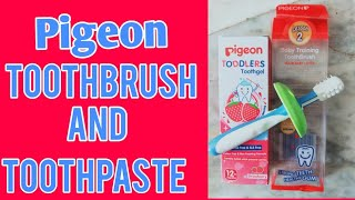 Beginners baby Toothpaste and Toothbrush for babies (Pigeon Brand)