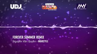Highstyle  [FOREVER SUMMER REMIX 2015]