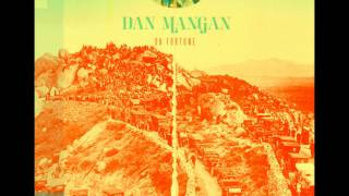 Dan Mangan - Leaves, Trees, Forest