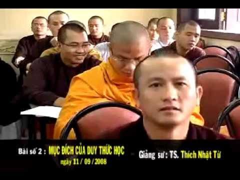 Thành Duy Thức Luận (2008) - Phần 2: Mục đích của Tâm thức học