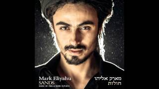 Mark Eliyahu - Shur Ve Habit
