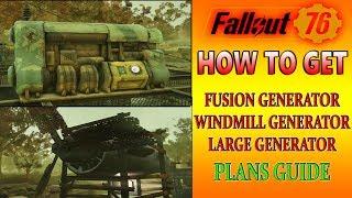 FUSION GENERATOR Plans Location | Fallout 76 | Large Generator & Windmill | Poseidon Energy Plant