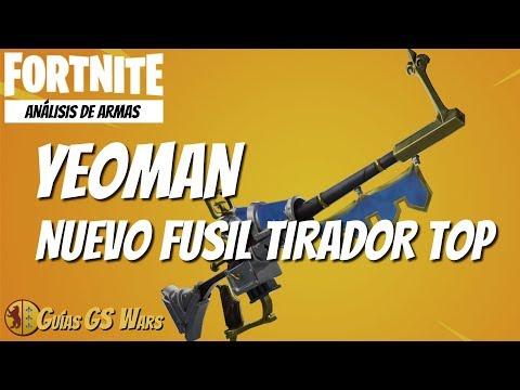 FORTNITE | Análisis del YEOMAN, Nuevo FUSIL DE TIRADOR TOP