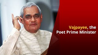 Remembering Atal Bihari Vajpayee, The Poet Prime Minister | NewsMo