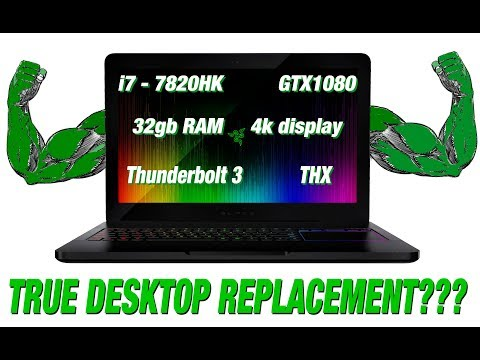 RAZER BLADE PRO - A true desktop Replacement?