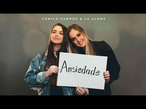 Camila Campos & Lu Alone - Ansiedade (Projeto BíbliaTerapia)