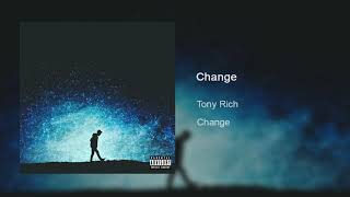 Tony Rich - Change (official audio)