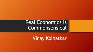 20201215   Real Economics Is Commonsensical