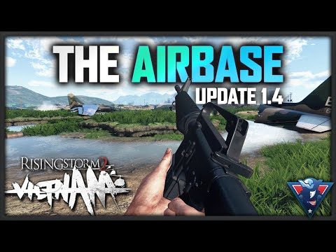 DA NANG AIRBASE (NEW MAP) | Rising Storm 2: Vietnam Gameplay - Update 1.4