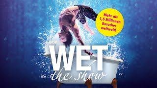 WET - the show! Das Programm vom 30.07. bis 25.10.2020