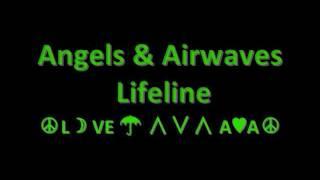 Angels and Airwaves - Lifeline