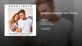 Hellberg & Leona Lewis   Headlights (Madison Mars Extended Remix)
