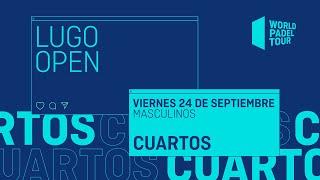 Cuartos de final Masculinos -  Lugo Open 2021  - World Padel Tour