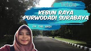 VLOG | Mengeksplore Kebun Raya Purwodadi Surabaya, Punya Koleksi Pohon Tertua
