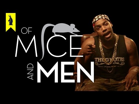 Of Mice and Men – Thug Notes Summary and Analysis