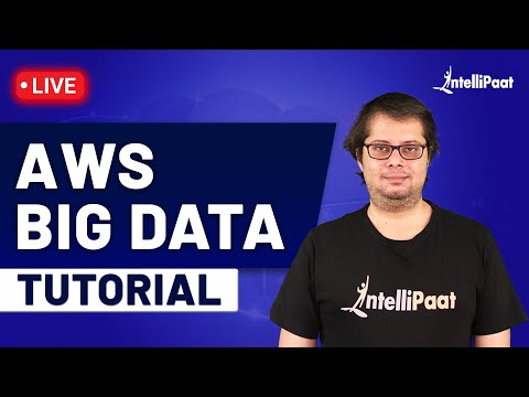AWS Big Data Tutorial For Beginners - Intellipaat - YouTube