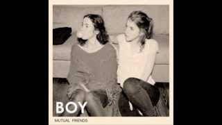 BOY - Army (Album: Mutual friends)