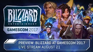 Preview: Blizzard at gamescom 2017 | Live on August 21