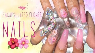Encapsulated Flower Nails | Acrylics Acrylic Nails Tutorial | Flower Nails