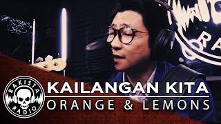 Kailangan Kita by Orange & Lemons | Rakista Live EP41