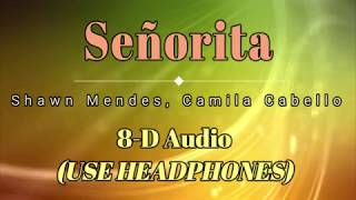 8D Audio 🎧 Shawn Mendes, Camila Cabello   Señorita (Lyric Video) [HD] [HQ]