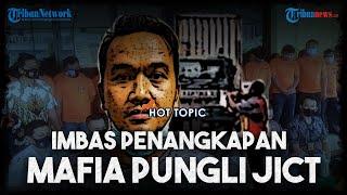 Imbas Ditangkapnya Mafia Pungli, Pelayanan Bongka-Muat di Tanjung Priok Berantakan hingga Aksi Teror