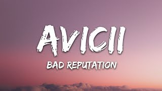 Avicii - Bad Reputation (Lyrics) ft. Joe Janiak