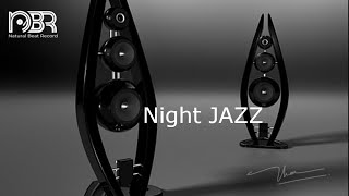 Night Jazz - Greatest Audiophile Music Selection - High End Sount Test Demo - NbR Audio