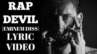 Machine Gun Kelly - Rap Devil  Eminem Diss  (Lyric Video)