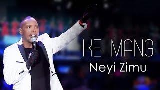 "Spirit Of Praise 7 Ft. Neyi Zimu ""Ke Mang""   Gospel Praise & Worship Song"