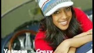 Yasmeen - Crazy