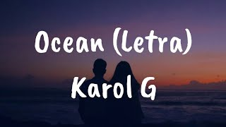Karol G   Ocean (Letra)