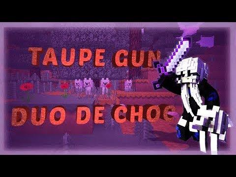 [Highlight - Taupe Gun] Duo de choc