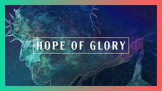 Hope Of Glory (Jermaine Leong) – Resurrection Sunday 2016