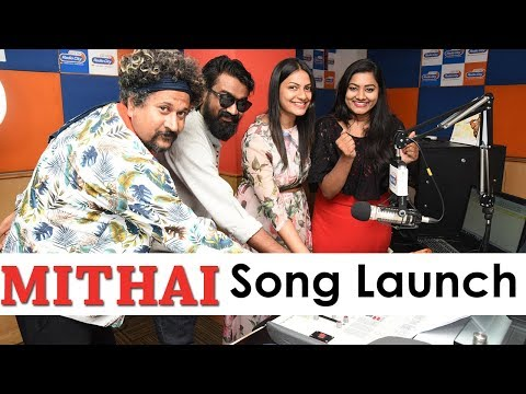 Mithai Movie Song Launch At Radio City