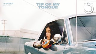 Hoodboi Ft. Tzar - Tip Of My Tongue (Official Audio)