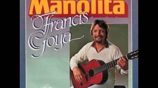 FRANCIS GOYA - MANOLITA - VINYL