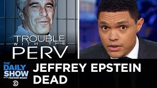 Jeffrey Epstein's Death & America's Prison Problem | The Daily Show