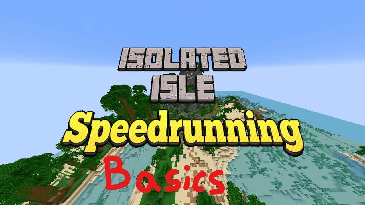 Isolated Isle Speedrunning Basics