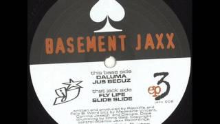 Basement Jaxx - Fly Life (1996)